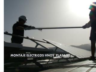 MONTAJE ELECTRICOS HNOS. PLATA S.L.