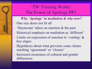 'TW Training Works' The Power of Apology PP1