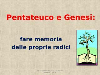 Pentateuco e Genesi: