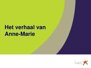 Het verhaal van  Anne-Marie