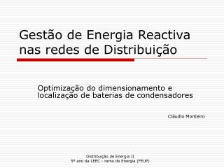 Gestão de Energia Reactiva nas redes de Distribuição