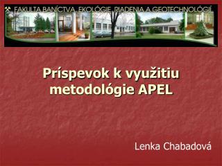 Príspevok k využitiu metodológie APEL