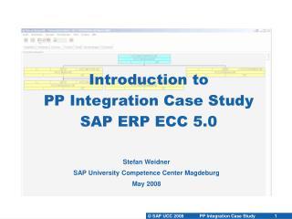 Introduction to PP Integration Case Study SAP ERP ECC 5.0