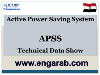 Active Power Saving  System APSS Technical Data Show