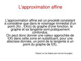 L'approximation affine