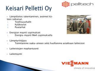 Keisari Pelletti Oy