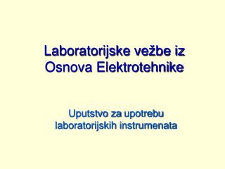 Laboratorijske ve �be iz Osnova Elektrotehnike