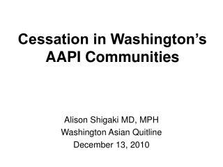 Cessation in Washington's AAPI Communities