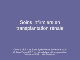 Soins infirmiers en transplantation r nale