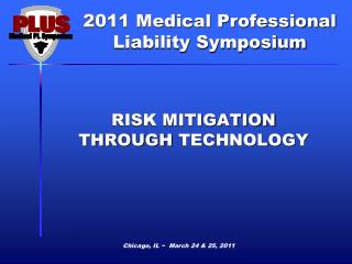 RISK MITIGATION  THROUGH  TECHNOLOGY