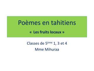 Poèmes en tahitiens « Les fruits locaux»