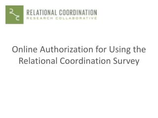 Online Authorization for Using the Relational Coordination Survey