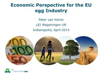 Economic Perspective for  the EU  egg Industry