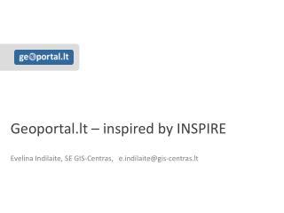Geoportal.lt � inspired by INSPIRE