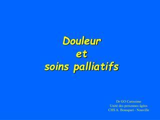 Douleur et soins palliatifs