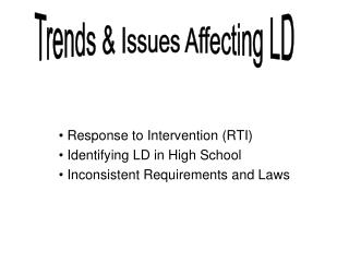 Response to Intervention (RTI)      Identifying LD in High School