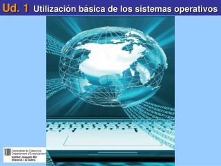 Ud. 1 Utilizaci�n b�sica de los sistemas operativos