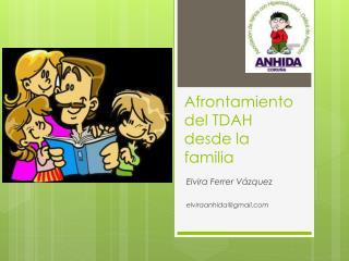 Afrontamiento del TDAH desde la familia