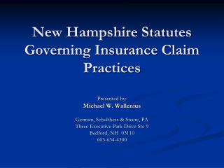 New Hampshire Statutes Governing Insurance Claim Practices