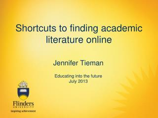 Shortcuts to finding academic literature online