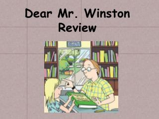 Dear Mr. Winston Review