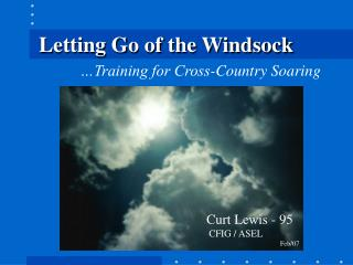 Letting Go of the Windsock