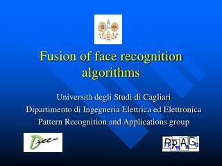 Fusion of face recognition algorithms