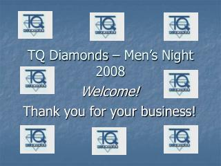 TQ Diamonds � Men�s Night 2008