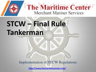 STCW – Final  Rule Tankerman