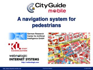 A navigation system for pedestrians