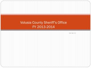 Volusia County Sheriff's Office FY  2013-2014