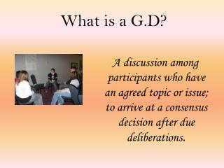 What is a G.D?