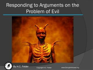Responding to  Arguments on the  Problem of Evil