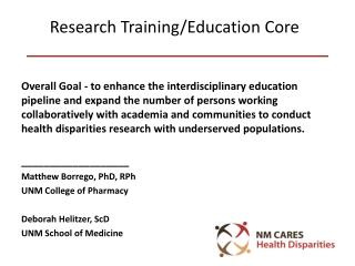 Research Training/Education Core