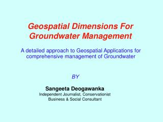 Geospatial Dimensions For Groundwater Management