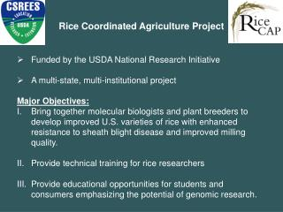 Rice Coordinated Agriculture Project Funded by the USDA National Research Initiative