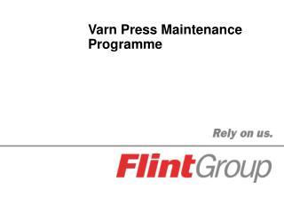 Varn Press Maintenance Programme