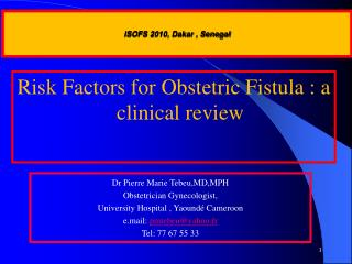 Risk Factors for Obstetric Fistula : a clinical review