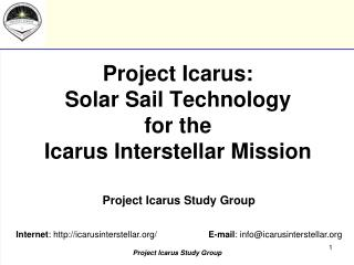 Project Icarus:  Solar Sail Technology for the Icarus Interstellar Mission