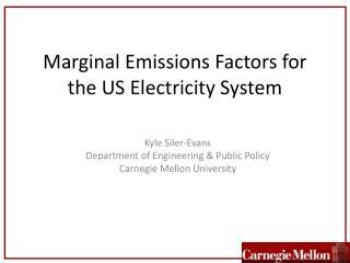 Marginal Emissions Factors for the US Electricity System