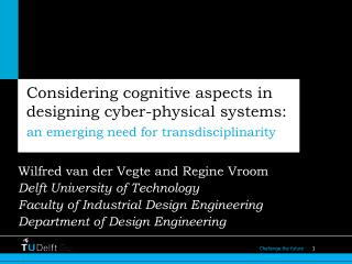 Considering cognitive aspects in designing cyber-physical systems :