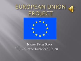 EUROPEAN UNION PROJECT