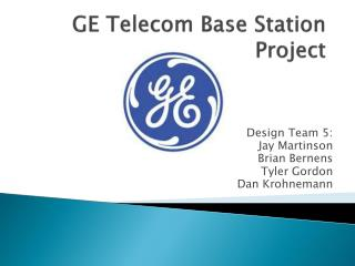 GE Telecom Base Station Project