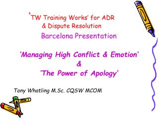 ' TW Training Works' for ADR  & Dispute Resolution