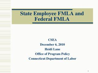 State Employee FMLA and Federal FMLA