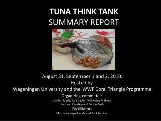 T UNA THINK TANK SUMMARY REPORT