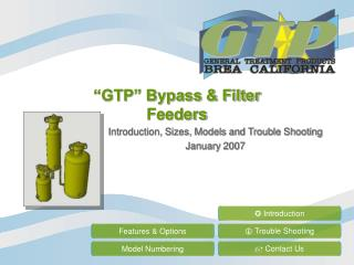 """""""GTP"""" Bypass & Filter  Feeders"""