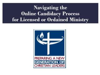 Navigating the  Online Candidacy Process for Licensed or Ordained Ministry