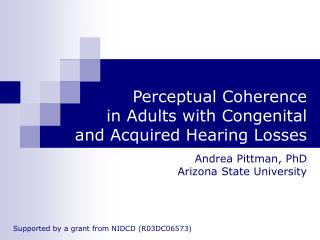 Perceptual Coherence  in Adults with Congenital and Acquired Hearing Losses