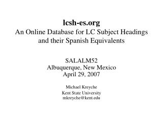 lcsh-es An Online Database for LC Subject Headings and their Spanish Equivalents
